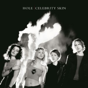 Hole-Celebrity Skin (LTD 180g Coloured Vinyl) [2014]